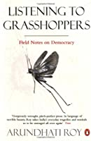 Listening to Grasshoppers: Field Notes on Democracy Front Cover