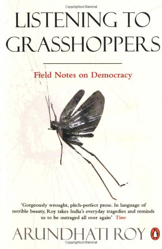 [PDF] Listening to Grasshoppers: Field Notes on Democracy Free Download | Publisher : Penguin Group(CA) | Category : Politics | ISBN 10 : 0141044098 | ISBN 13 : 9780141044095