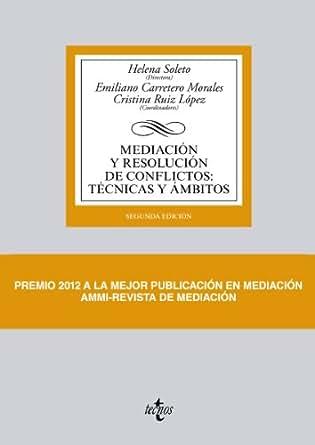 Mediación Y Resolución De Conflictos: Técnicas Y ámbitos (Derecho ...