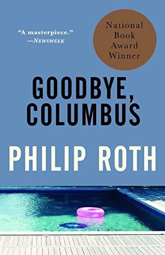 Goodbye, Columbus : And Five Short Stories (Vintage International)