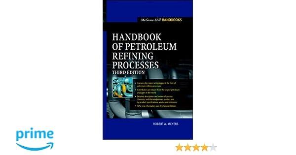 Handbook of petroleum refining processes robert a meyers handbook of petroleum refining processes robert a meyers 9780071391092 amazon books fandeluxe Gallery