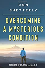 Overcoming A Mysterious Condition Paperback
