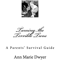 Taming the Terrible Twos: A Parents' Survival Guide