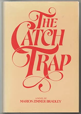 book cover of The Catch Trap