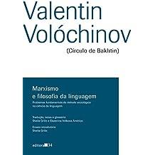 Marxismo e filosofia da linguagem: problemas fundamentais do método sociológico na ciência da linguagem