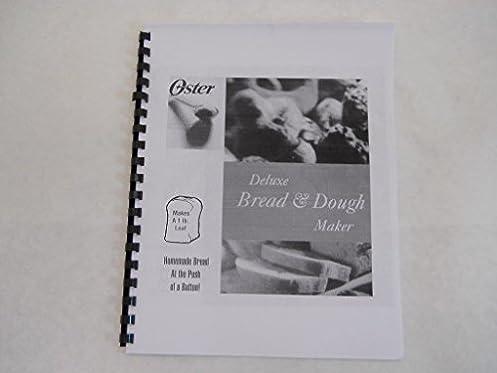 oster bread machine manual model 4812 reprint amazon com books rh amazon com Oster 5834 Bread Maker Oster Bread Machine Model