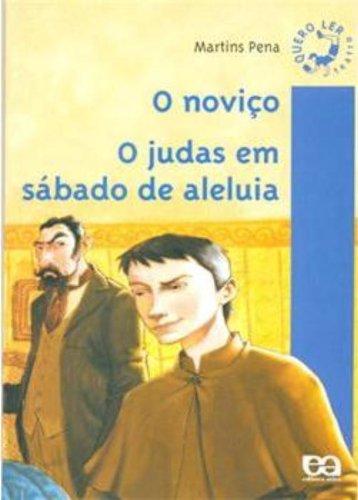 O Noviço. O Judas em Sábado de Aleluia - Coleção Quero Ler Teatro