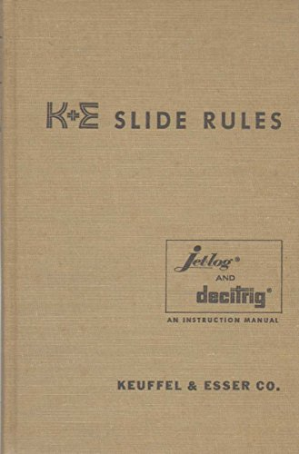 K+E slide rules: A self instruction manual ()