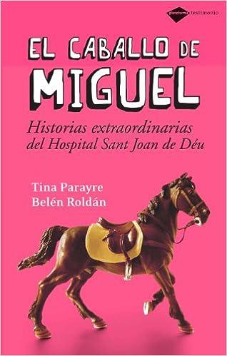 Caballo De Miguel,el por Tina Parayre epub