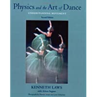 Physics and the Art of Dance: Understanding Movement