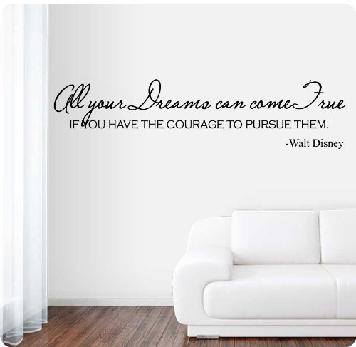 42-all-your-dreams-can-come-true-if-you-have-the-courage-to-pursue-them-walt-disney-quote-wall-decal