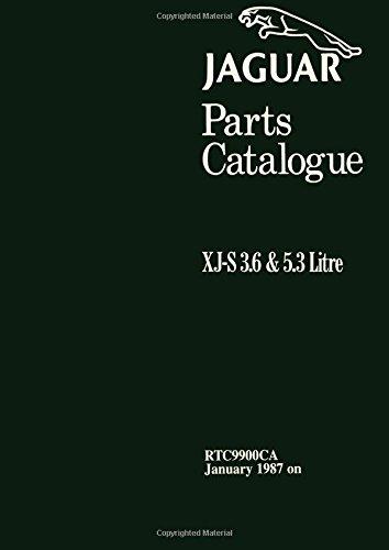 Jaguar XJ-S 3.6 & 5.3 Litre Parts Catalog 1987 On (Official Factory Manuals S)