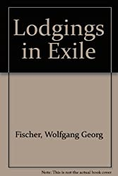 Lodgings in Exile: A Novel
