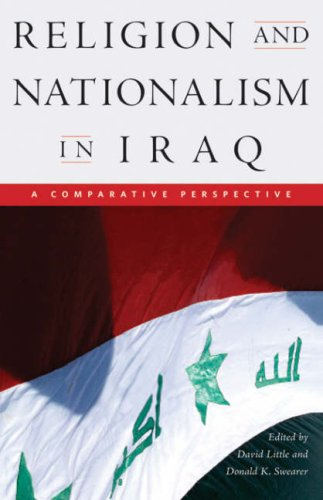 Religion and Nationalism in Iraq: A Comparative Perspective (Studies in World Religions)