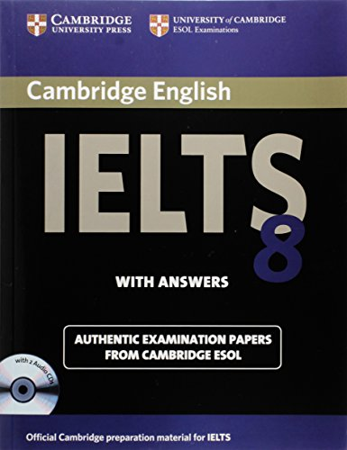 Cambridge IELTS 8 Self-study Pack (Student's Book with Answers and Audio CDs (2)): Official Examination Papers from Univ