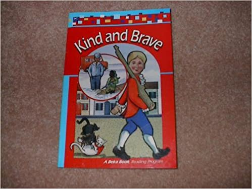 Book Kind and Brave (A Beka Book, 1-7)