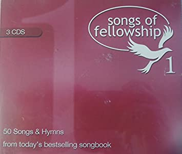 Songs of fellowship lyrics