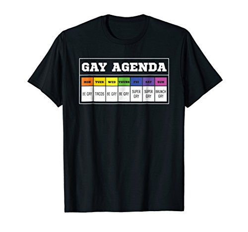 Gay Agenda Funny T Shirt (Gay The Agenda)