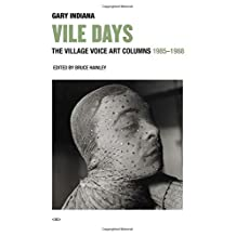 Vile Days: The Village Voice Art Columns, 1985–1988