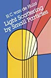 img - for Light Scattering by Small Particles (Dover Books on Physics) by H. C. van de Hulst (1981-12-01) book / textbook / text book