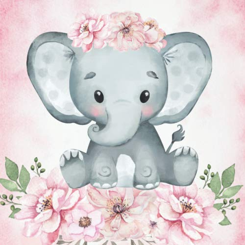 Welcome Baby: Baby Shower Guest Book Cute Baby Elephant Floral Theme (With Bonus Gift Log, Size 8.5x8.5)