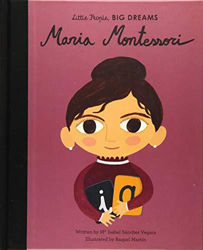 Maria Montessori (Little People, BIG DREAMS) (Materials Montessori Math For)