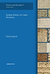 Scribal Habits of Codex Sinaiticus (Texts and Studies: Contributions to Biblical and Patristic L)
