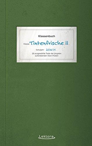 Tintenfrische II (Prosa bei Lektora 46) (German Edition)