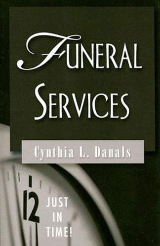 Just in Time! Funeral Services by Cynthia Danals