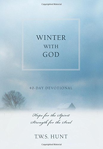 Download Winter with God: 40-Day Devotional: Hope for the Spirit, Strength for the Soul pdf