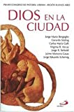 img - for Dios En La Ciudad book / textbook / text book