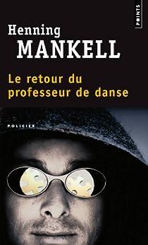 Le retour du professeur de danse par Mankell