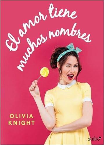 El amor tiene muchos nombres, Olivia Knight (rom) 41IiVG7EcUL._SX356_BO1,204,203,200_