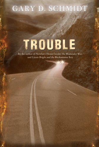 Trouble by Schmidt, Gary D. (2010) Paperback