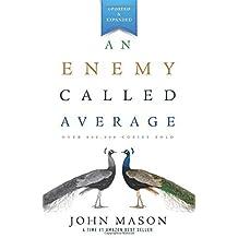 An Enemy Called Average by John L. Mason (2013-09-29)