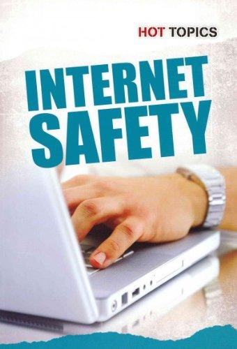 Internet Safety (Hot Topics) pdf epub