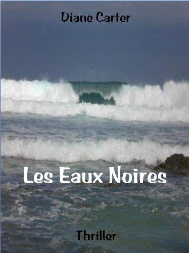 Les Eaux Noires [Pdf/ePub] eBook