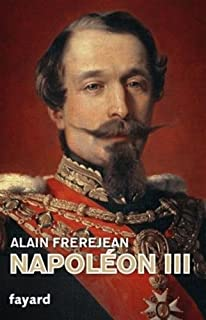Napoléon III, Frerejean, Alain