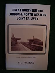 Great Northern and London and North Western Joint Railway (Minor railways of Britain series)