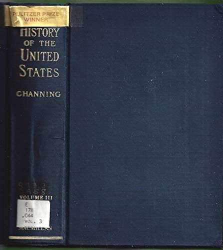 A History Of The United States (Volume Iii The American Revolution 1761-1789)