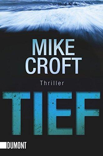 Tief: Thriller (Taschenbücher)