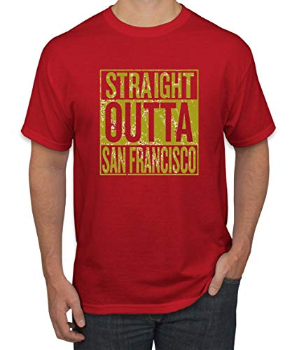 Straight Outta San Francisco SF Fan | Fantasy Football | Mens Sports Graphic T-Shirt, Red, 3XL