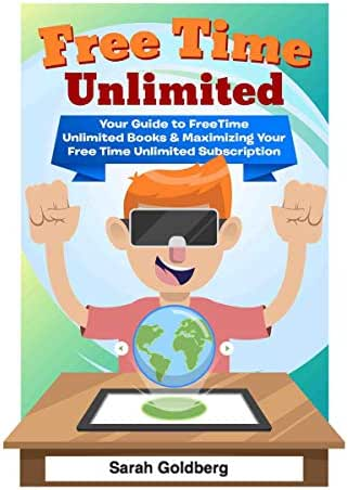 Free Time Unlimited: Your Guide to FreeTime Unlimited Books & Maximizing Your Free Time Unlimited Subscription
