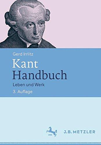 Kant Handbuch  Leben Und Werk