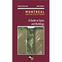 Montreal architecture: A guide to styles and buildings