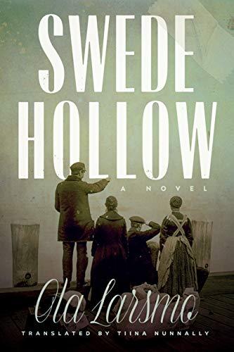 Swede Hollow: A Novel