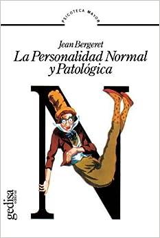 Book La Personalidad Normal Y Patológica (Spanish Edition) by Bergeret, Jean (2012)