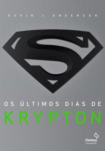 Últimos Dias Krypton Kevin Anderson