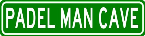 PADEL MAN CAVE Sign - Personalized Aluminum Last Name Street Sign - 6 x 24 Inches