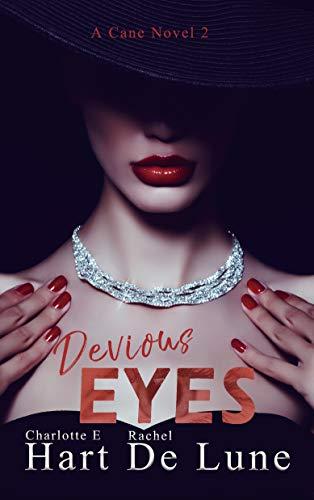 (Devious Eyes (A Cane Novel Book 2))